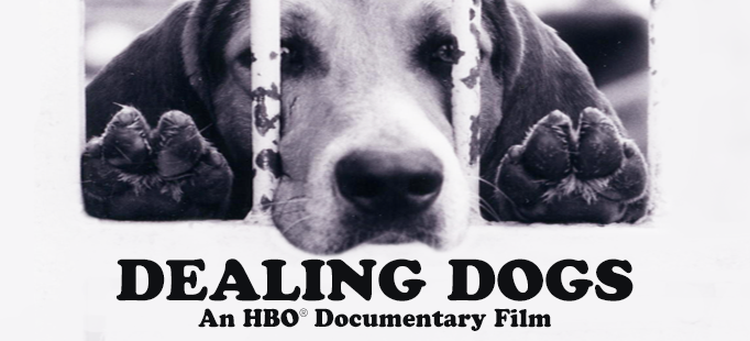 dealing dogs an HBO documentary film