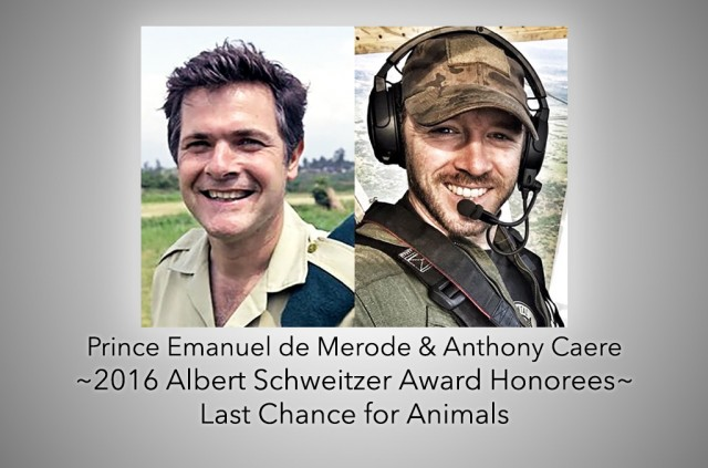 "Emmanuel de Merode & Anthony Caere of Congo's Virunga National Park to Receive the ""Albert Schweitzer Award"" at LCA's Annual Gala"